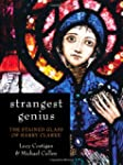 Strangest Genius: The Stained Glass o...