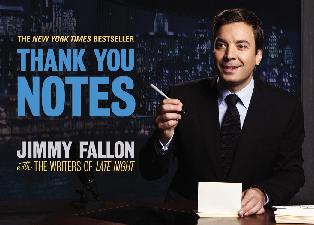 Jimmy Fallon Thank You Notes Tonight Show Thank You Notes Jimmy Fallon