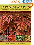 Japanese Maples: The Complete Guide t...