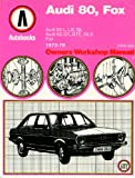 Audi 80 Fox 1973-78 Autobook (The autobook series of workshop manuals)