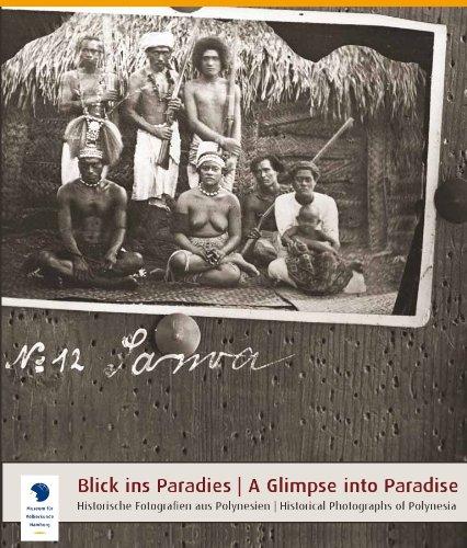 Blick ins Paradies: Historische Fotografien aus Polynesien