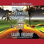 Moving Forward Sideways Like a Crab | Shani Mootoo