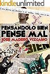 PENS�NDOLO BIEN, PENS� MAL. (Spanish...