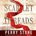 Scarlet Threads: How Women of Faith Can Save Their Children, Hedge in Their Families, and Help Change the Nation Audiobook by Perry Stone Narrated by Brandon Batchelar