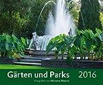 G�rten und Parks 2016 - Gartenkalende...