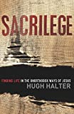 Sacrilege: Finding Life in the Unorthodox Ways of Jesus (Shapevine)