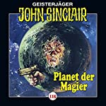Der Planet der Magier (John Sinclair 115) | Jason Dark
