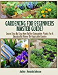 Gardening For Beginners Master Guide!...