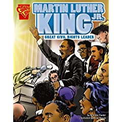 Martin Luther King, Jr.: Great Civil Rights Leader (Graphic Biographies series) (Graphic Library: Graphic Biographies) Jennifer Fandel and Brian Bascle