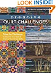 Creative Quilt Challenges: Take the C...