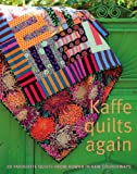 img - for Kaffe Quilts Again: 20 Favourite Quilts from Rowan in New Colourways book / textbook / text book