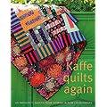 Kaffe Quilts Again