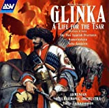 Glinka: Life for the Tsar