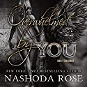 Overwhelmed by You: Tear Asunder, Book 2 Audiobook by Nashoda Rose Narrated by J. F. Harding, Jennifer Mack