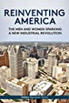 Reinventing America: The Men And Wome...
