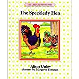 The Speckledy Hen (The Little Grey Rabbit library)