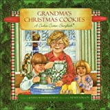 Grandmas Christmas Cookies: A Cookie Cutter Storybook