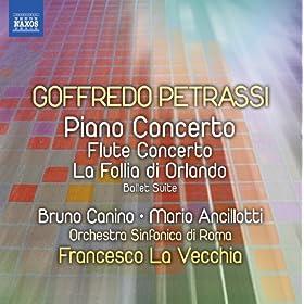 Petrassi: Piano Concerto - Flute Concerto - La follia di Orlando Suite