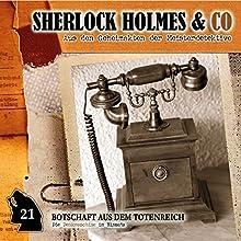 Botschaft aus dem Totenreich (Sherlock Holmes & Co 21) Hörspiel von Patrick Holtheuer Gesprochen von: Martin Kessler, Norbert Langer