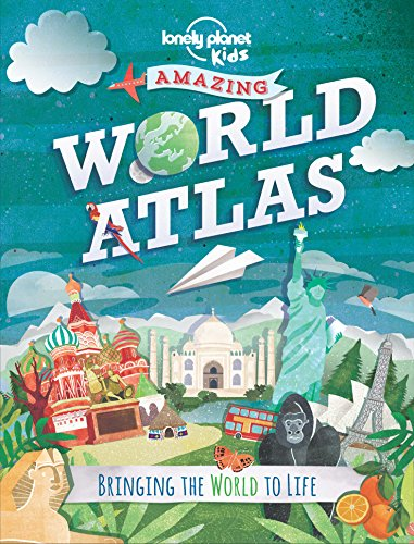 The Kids Amazing World Atlas