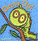 Grow Up! (0811837610) by Laden, Nina