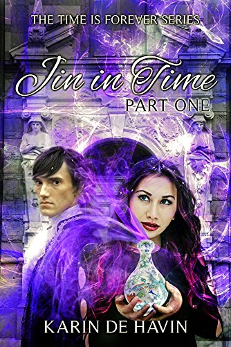 Free Kindle Book : Jin In Time (Part One) (The Time Is Forever Series Book 1)