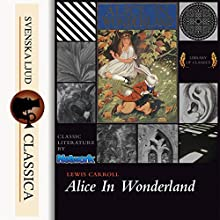 Alice's Adventures in Wonderland Audiobook by Lewis Carroll Narrated by Peter Yearsley