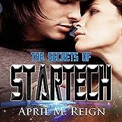 The Secrets of Startech: The Imprint Trilogy, Book 2   April M. Reign