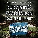 Family: Surviving the Evacuation, Book 3 | Frank Tayell