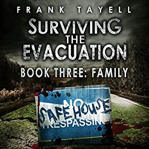 Surviving the Evacuation 03 - Family - Frank Tayell