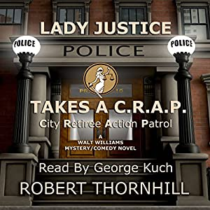 Lady Justice Takes a C.R.A.P. Audiobook