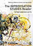 The Improvisation Studies Reader: Spo...