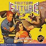 The Comet Kings: Captain Future, Book 11 | Edmond Hamilton, Radio Archives