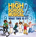 High School Musical 2: What Time Is It / Varios [CD Single]