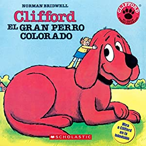 Clifford the Big Red Dog (Spanish Edition) Audiobook