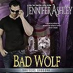 Bad Wolf: Shifters Unbound | Jennifer Ashley