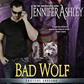 Bad Wolf: Shifters Unbound | Jennifer Ashley