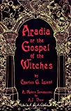 Aradia or the Gospel of the Witches (1564146790) by A.J. Drew