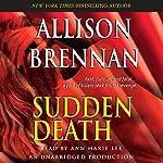 Sudden Death: A Novel of Suspense | Allison Brennan