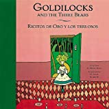 img - for Goldilocks and the Three Bears/ Ricitos de Oro y los tres osos book / textbook / text book