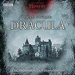 Classic BBC Radio Horror: Dracula | Bram Stoker