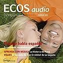 ECOS audio - El amor habla español. 2/2014: Spanisch lernen Audio - Die Liebe spricht Spanisch Hörbuch von  div. Gesprochen von:  div.