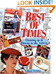 The Best of Times: Growing up in Brit...