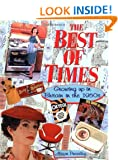 The Best of Times: Growing up in Britain in the 1950's