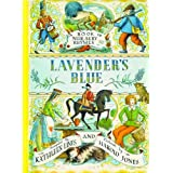 Lavender's Blue: A book of Nursery Rhymesby Kathleen Lines