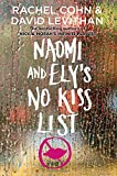 Naomi and Elys No Kiss List