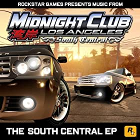 The South Central EP (Music from Midnight Club: Los Angeles South Central) [Explicit]