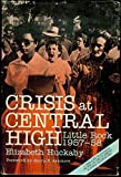 img - for Crisis at Central High, Little Rock, 1957-58 book / textbook / text book