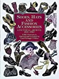 616JDZ03T3L. SL160  Shoes, Hats and Fashion Accessories: A Pictorial Archive, 1850 1940 (Dover Pictorial Archive)