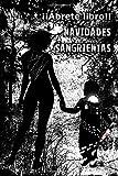 Navidades sangrientas (Spanish Edition)
